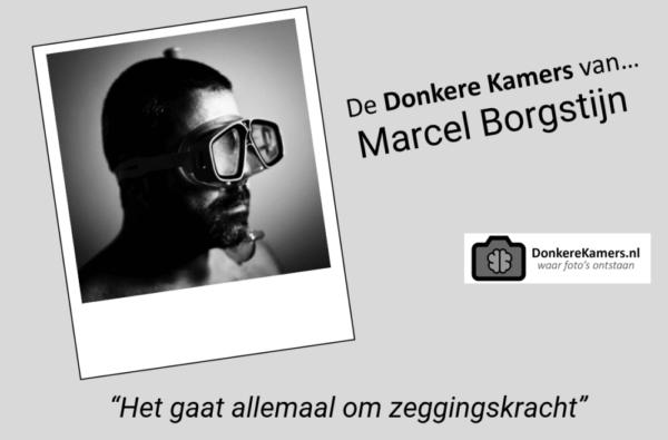 De Donkere Kamers van… Marcel Borgstijn